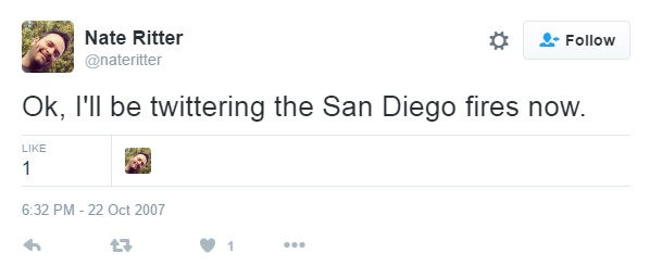 Figure 1: Screenshot of the first Tweet about San Diego fire posted by Nate Ritter [Last accessed on 28/08/2016] Available from: Twitter.com
